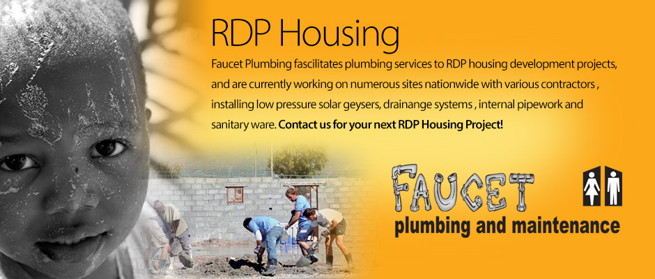 RDP Housing Installations by Faucet Plumbing